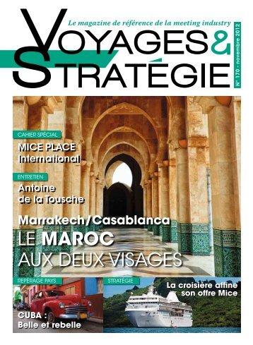 LE MAROC AUX DEUX VISAGES - Voyages & strategie