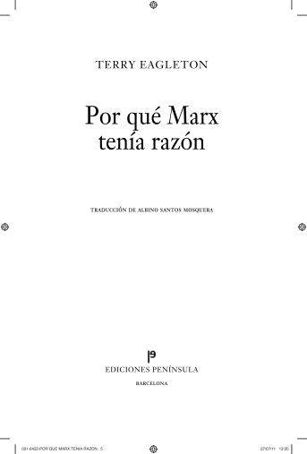 Por qué Marx tenía razón - Ediciones Península