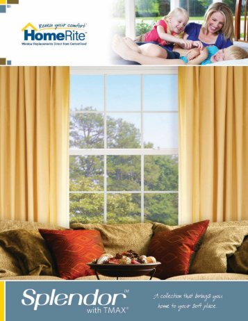 Splendor with TMAX brochure - HomeRiteWD.com