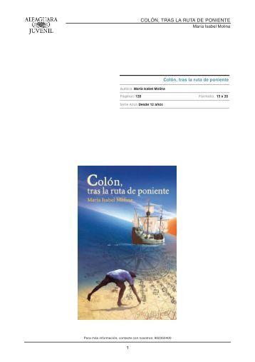 COLÓN, TRAS LA RUTA DE PONIENTE - Alfaguara
