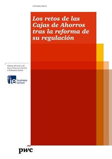 Los retos de las Cajas de Ahorros tras la reforma de su ... - pwc