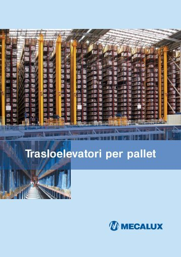 Trasloelevatori Pallet ITA - Mecalux