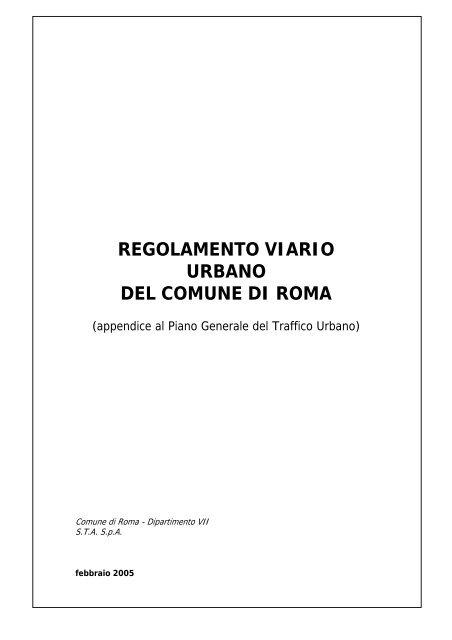 Regolamento viario urbano comune di roma for Ufficio decoro urbano comune di roma