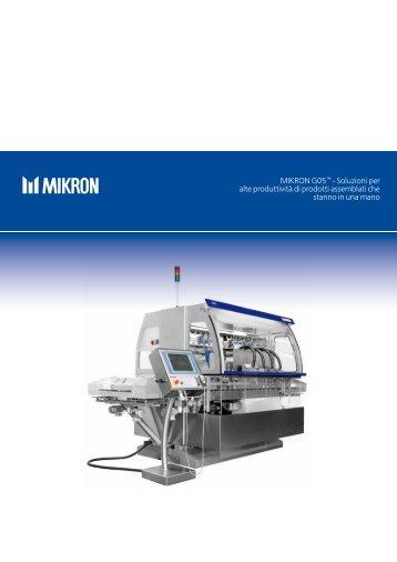 Mikron G05™ - Soluzioni per alte produttività di prodotti assemblati ...