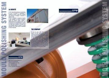 LA SOCIETÀ THE COMPANY - SPM Mould Polishing System srl