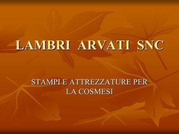 Clicca qui per scaricare il nostro catalogo - Lambri e Arvati