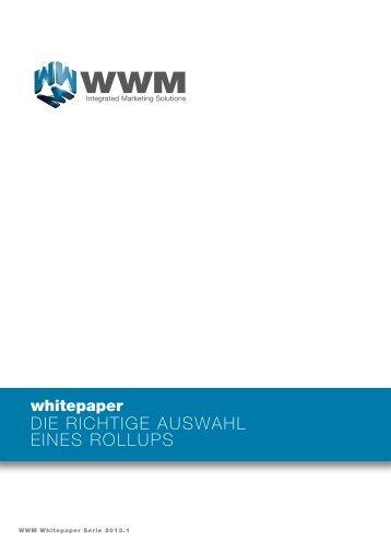 DIE RICHTIGE AUSWAHL EINES ROLLUPS - WWM GmbH & Co.KG