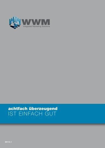 Achtfach überzeugend - WWM GmbH & Co.KG
