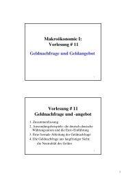 Makroökonomie I: Vorlesung # 11 Geldnachfrage und Geldangebot ...