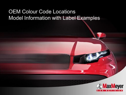 OEM Colour Code Locations Model Information with Label Examples
