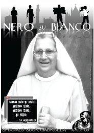 Nero su Bianco SPECIALE SUOR GABRIELLA - Cappella ...