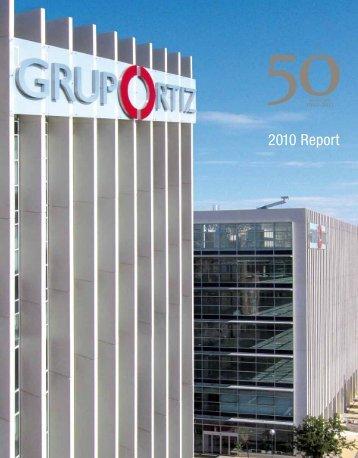 2010 Report - Grupo Ortiz