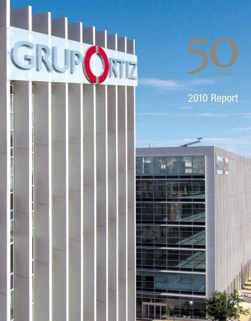 2010 Report Grupo Ortiz