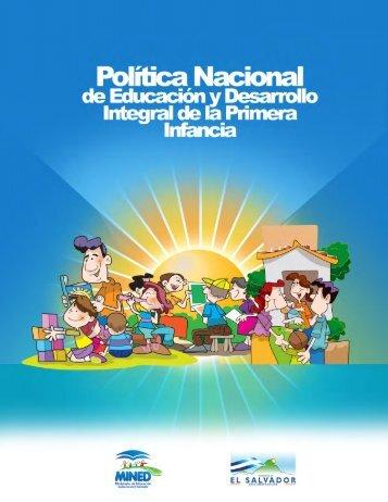 POLITICA NACIONAL DE EDUCACION Y DESARROLLO INTEGRAL PARA LA PRIMERA INFANCIA
