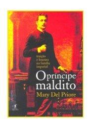 Mary Del Priore - O Príncipe Maldito (pdf)(rev) - Capa