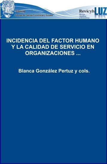 Incidencia del factor humano y la calidad de servicio en ...