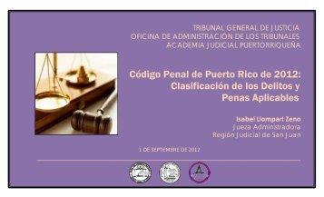 Código Penal de Puerto Rico de 2012 - Rama Judicial de Puerto Rico