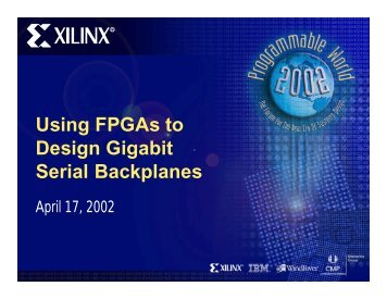 Using FPGAs to Design Gigabit Serial Backplanes - Xilinx