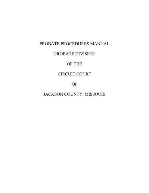 Probate Procedures Manual - 16th Circuit Court of Jackson
