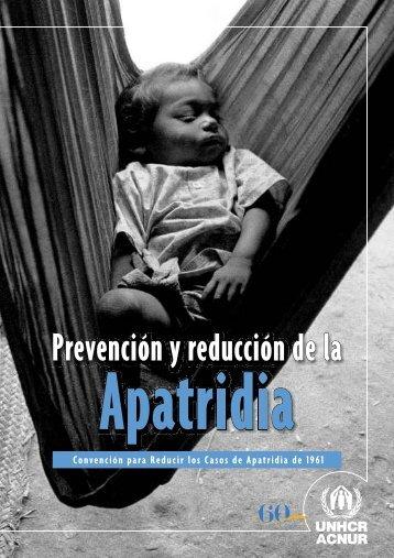 Prevención y reducción de la Apatridia. Convención para ... - Acnur