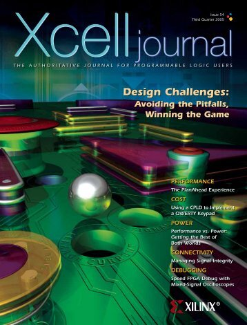 Design Challenges: Avoiding the Pitfalls, winning the game - Xilinx