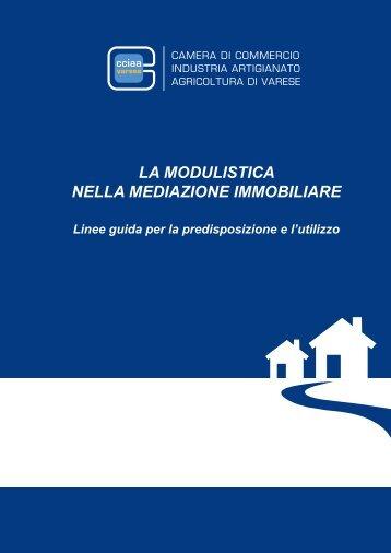 La modulistica nella mediazione immobiliare - CCIAA di Varese