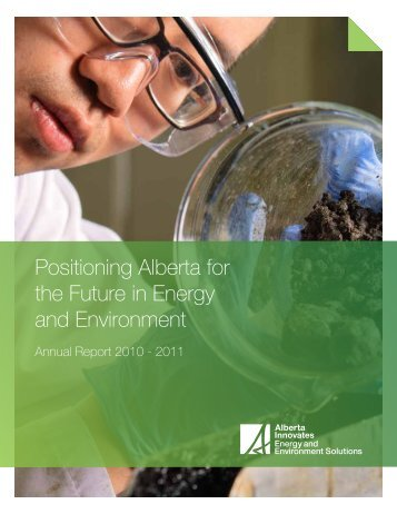 2010-11 AI-EES Annual Report - Alberta Innovates — Energy and ...