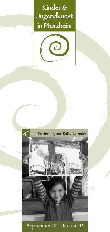 September '11 - Januar '12 - Kunstverein Pforzheim im ...