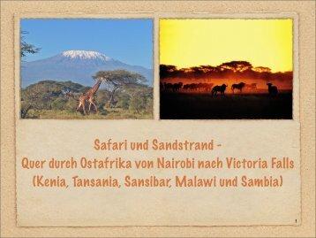 Safari und Sandstrand - Quer durch Ostafrika ... - XXL-Travelfordeaf