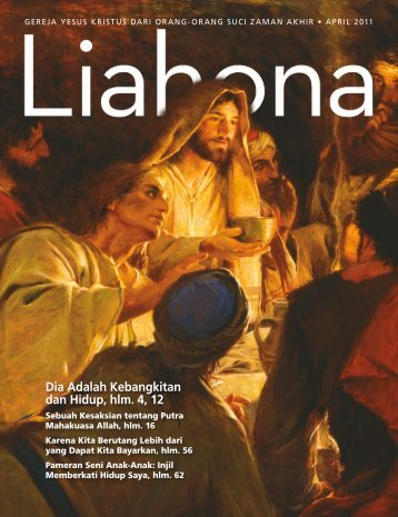 April 2011 Liahona - The Church of Jesus Christ of Latter-day Saints