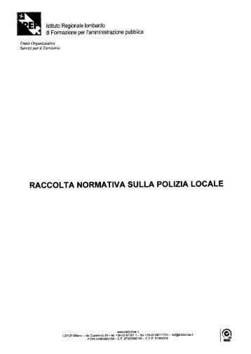 raccolta normativa sulla polizia locale - Istituto regionale lombardo