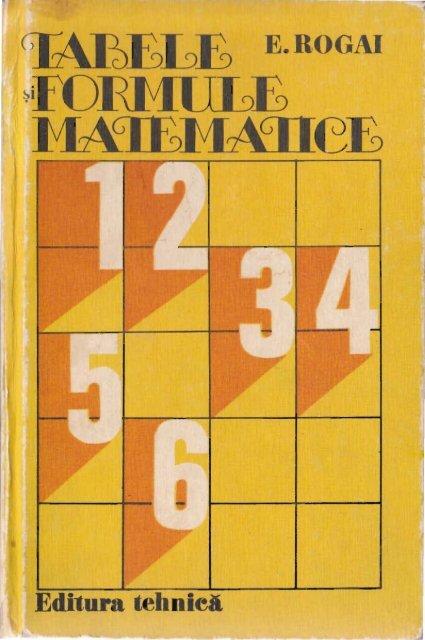 Tabele si formule matematice de E.Rogai