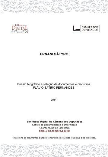 ERNANI SÁTYRO - Biblioteca Digital da Câmara dos Deputados