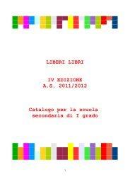 LIBERI LIBRI IV EDIZIONE AS 2011/2012 Catalogo per ... - Libero Stile