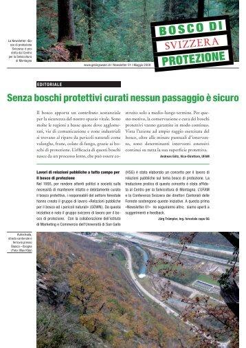 Newsletter 01, Maggio 2008 Senza boschi protettivi curati nessun ...
