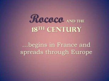Rococo and the 18th Century
