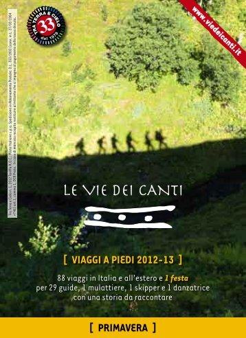 [ VIAGGI A PIEDI 2012-13 ] [ PRIMAVERA ] - Le vie dei canti