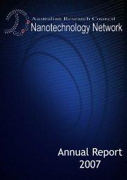Annual Report 2007 - The Australian Nanotechnology Network