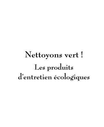 Nettoyons vert ! Les produits d'entretien écologiques - BioBulle