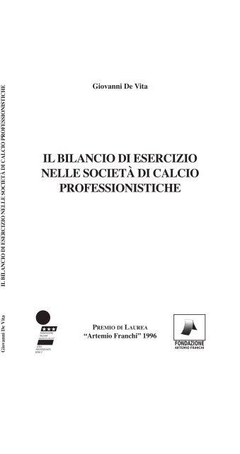 Il Bilancio Di Esercizio Nelle Società Di Calcio Lega Pro