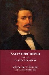 Salvatore Bongi – La vita e le opere - Archivio di Stato di Lucca