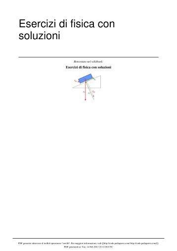 Esercizi di fisica con soluzioni - upload.wikimedia....