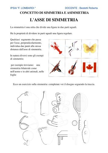 Lezione 2 SIMMETRIA ASIMMETRIA. - IPSIA Lombardi