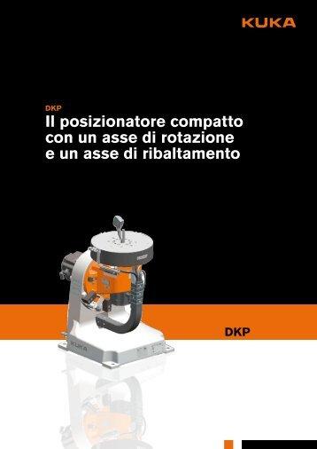 il posizionatore compatto con un asse di rotazione ... - KUKA Robotics