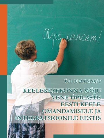 keelekeskkonna mõju vene õpilaste eesti keele omandamisele ja