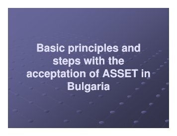 Basic principles and steps with the acceptation of ASSET in Bulgaria