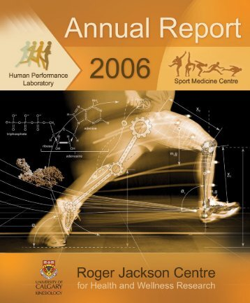 Annual Report 2006 1 - University of Calgary