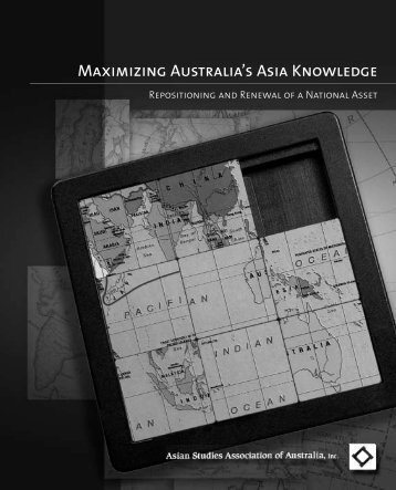 Maximizing Australia's Asia Knowledge - Asian Studies Association ...