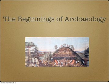 The Beginnings of Archaeology