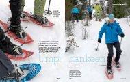 Lumikengät jaLassa voi poiketa poLuLta kohti uusia seikkaiLuja ...